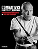 Image de Combatives for Street Survival: Volume 1: Index Positions, the Guard and Combati
