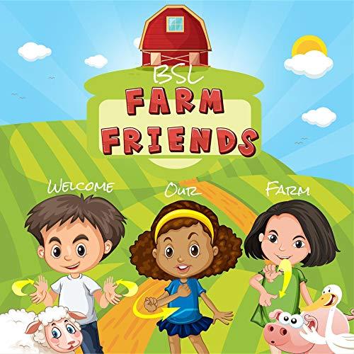 BSL Farm Friends: Farm Friends in British Sign Language