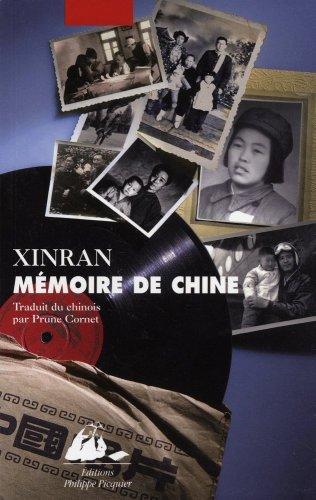 Mémoire de Chine : Les voix d'une génération silencieuse par Xinran