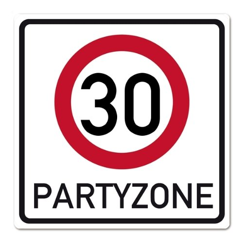 private signs Riesiges PVC Verkehrsschild zum 30. Geburtstag 50cm x 50cm
