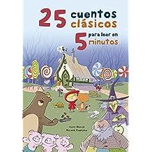 25 cuentos clásicos para leer en 5 minutos / 25 Classic Stories to Read in 5 Minutes