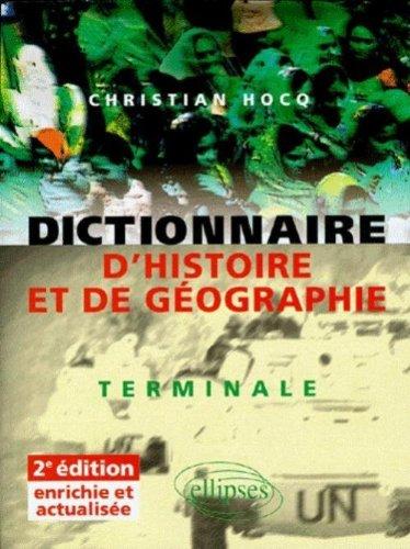 Dictionnaire d'Histoire et de Géographie : Terminale