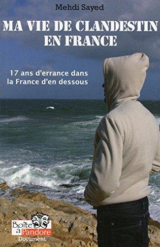 Ma vie de clandestin en France