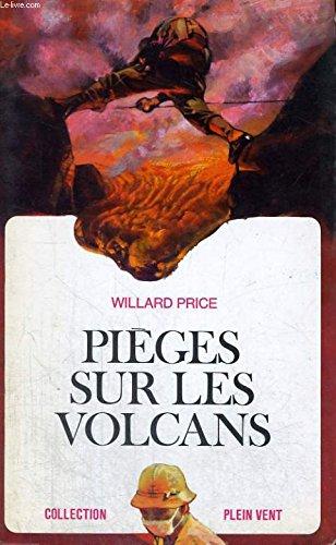 Pieges sur les volcans. collection plein vent n° 40