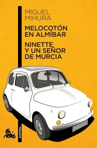 Melocotón en almíbar / Ninette y un señor de Murcia (Teatro) por Miguel Mihura