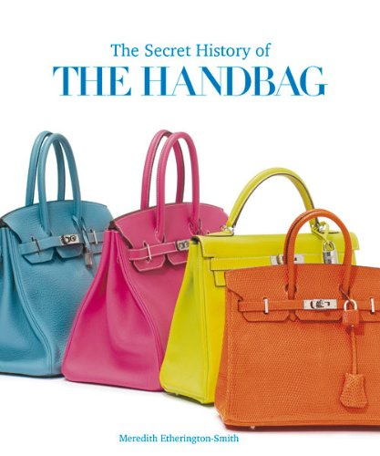 the-secret-history-of-the-handbag
