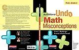 Activities to Undo Math Misconceptions, Prek-Grade 2