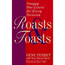 Roasts & Toasts: Snappy One-Liners for Every Occasion by Gene Perret (1997-05-02)