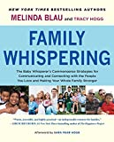 Family Whispering: The Baby Whisperer's Commonsense Strategies for Communicating and Connecting with the People You Love and Making Your Whole Family Stronger (English Edition)