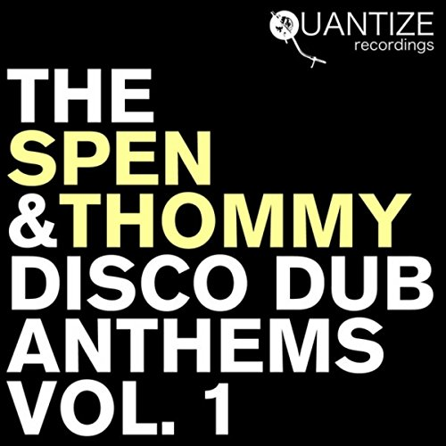 The Spen & Thommy Disco Dub An...