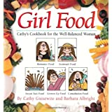 Girl Food by Cathy Guisewite (1997-06-06)