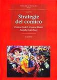 Strategie del comico. Franca Valeri, Franca Rame, Natalia Ginzburg