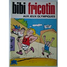 Bibi Fricotin aux jeux olympiques (Bibi Fricotin)