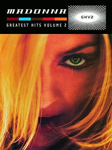 Madonna - Greatest Hits Volume 2 -Piano/Vocal/Guitar-Music Book