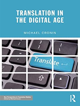 Translation in the Digital Age par [Cronin, Michael]