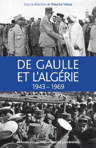 De Gaulle et l'Algérie: 1943-1969