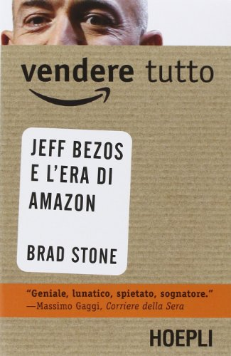 vendere-tutto-jeff-bezos-e-lera-di-amazon