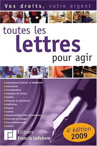 Toutes les lettres pour agir par Francis Lefebvre