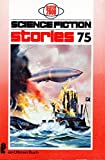 Science Fiction Stories 75,