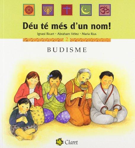 Budisme (Déu té més d'un nom!) por Abraham Vélez