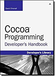 Cocoa Programming Developer's Handbook by David Chisnall (2010-01-08)