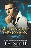 The Billionaire's Obsession: The Complete Collection: Mine For Tonight, Mine For Now, Mine Forever, Mine Completely Bound in 1 volume