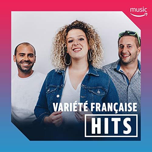 Les hits Variété Française