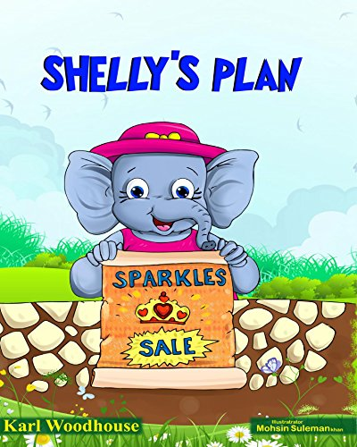 Shelly's Plan: (bedtime stories picture book for children, preschool and ages 6-8) (English Edition)