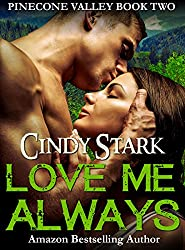 LOVE ME ALWAYS (Pinecone Valley Book 2) (English Edition)