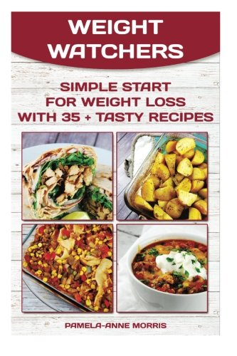 weight-watchers-simple-start-for-weight-loss-with-35-tasty-recipes-weight-watchers-for-beginners-wei