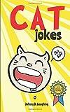 Cat Jokes: Funny and Hilarious Jokes for Kids (Animal Jokes)