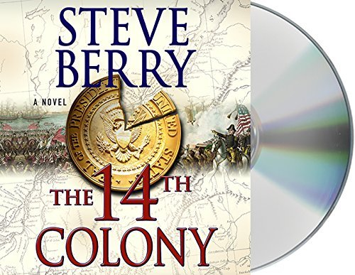 The 14th Colony: A Novel (Cotton Malone) by Steve Berry (2016-04-05)