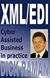 Xml/Edi: Cyber Assisted Business in Practice