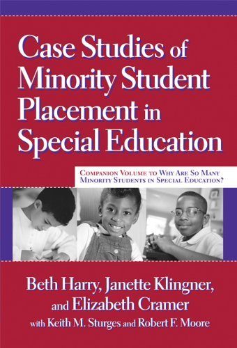 Case Studies of Minority Student Placement in Special Education by Beth Harry (2007-04-01)