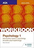 AQA Psychology for A Level Workbook 1: Social Influence, Memory, Attachment, Psychopathology
