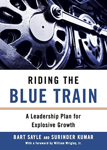 riding-the-blue-train-a-leadership-plan-for-explosive-growth-english-edition