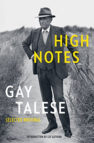 High Notes: Selected Writings of Gay Talese (English Edition)