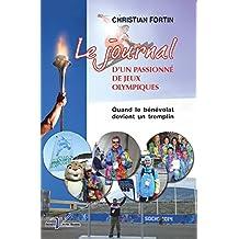 Le Journal d'un passionné de Jeux olympiques: Quand le bénévolat devient un tremplin (French Edition)