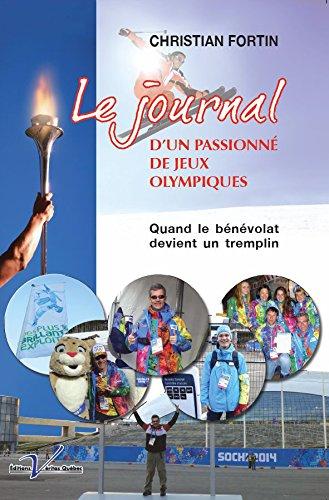 Le Journal d'un passionné de Jeux olympiques: Quand le bénévolat devient un tremplin