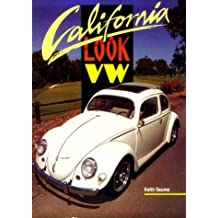 California Look VW by Keith Seume (1995-06-01)