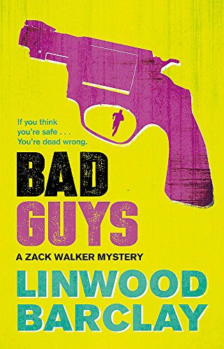 Bad Guys (Zack Walker) por Linwood Barclay