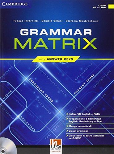 Grammar matrix. Con Answers keys. Per le