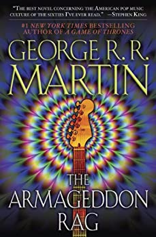 The Armageddon Rag: A Novel par [Martin, George R. R.]