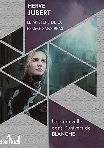 Couverture du livre Le mystère de la femme sans bras