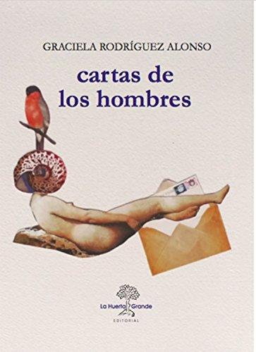 Cartas de los hombres (HESPÉRIDES) por Graciela Rodríguez Alonso