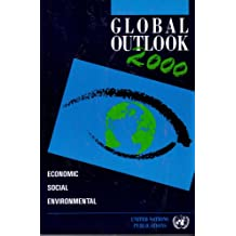 Global Outlook 2000: An Economic, Social, and Environmental Perspective. Sales No E.90.Ii.C.3