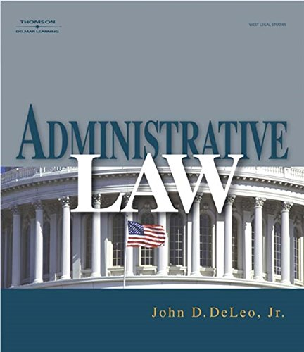 Download pdf administrative law full book by john d deleo download read administrative law john d deleo ebook free pdf online donwload here http bestebooks us book 1401858775 administrative law agencies fandeluxe Gallery
