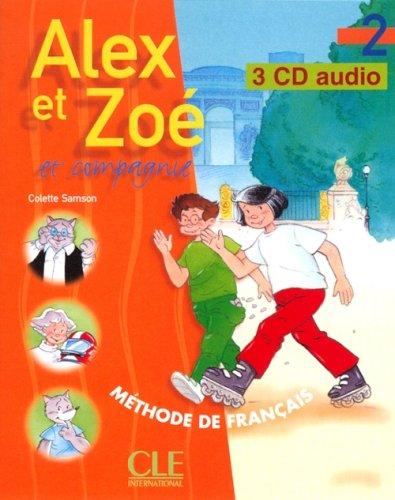 Alex et Zoé et compagnie, niveau 2 [3 CD audio]