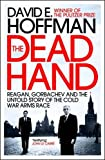 ISBN: 1848312997 - The Dead Hand: Reagan, Gorbachev and the Untold Story of the Cold War Arms Race