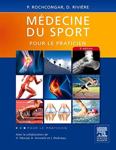 Médecine du sport pour le praticien par Pierre Rochcongar